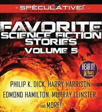 Favorite Science Fiction Stories : Volume 5 by Horace Brown Fyfe, Murray...