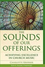 Vital Worship Healthy Congregations: The Sounds of Our Offerings : Achieving...