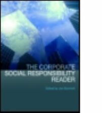 The Corporate Social Responsibility Reader by Jon Burchell (2008, Paperback)