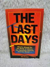 1999 The Last Days: What's Ahead for the Body of Christ by Bill Rudge Pb Book