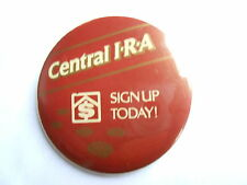 Cool Vintage Central IRA Sign Up Retirement Investing Advertising Clip Pinback