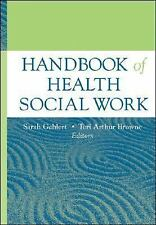 Handbook Of Health Social Work by Sarah Gehlert