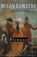 Slowness: A Novel By Milan Kundera, 1995, First Edition, PB