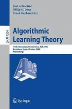 Algorithmic Learning Theory: 17th International Conference, ALT 2006, Barcelona,