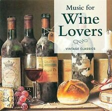 Music for Wine Lovers: Vintage Classics, Various, New