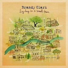 Big Day in a Small Town - Brandy Clark - CD