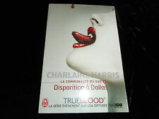 Charlaine Harris : Cycle La communauté du sud 2 : Disparition à Dallas J'ai Lu
