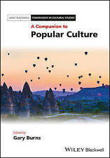 A Companion to Popular Culture, Gary Burns