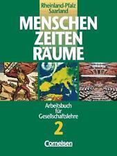 Menschen Zeiten Räume 2. Arbeitsbuch für Gesellschaftslehre in...