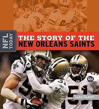 The Story of the New Orleans Saints (The NFL Today)