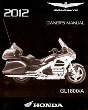 2012 HONDA GOLDWING GL1800/A MOTORCYCLE OWNERS MANUAL -GL 1800 GOLD WING