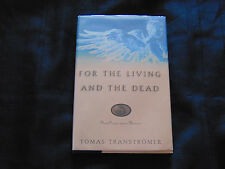 For the Living and the Dead by Tomas Transtromer 1st/1st