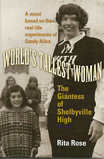 REDUCED! WORLD'S TALLEST WOMAN: GIANTESS OF SHELBYVILLE HIGH SIGNED BY AUTHOR