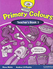 Cambridge PRIMARY COLOURS Teacher's Book 3 @BRAND NEW@