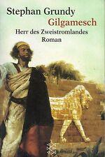 GILGAMESCH - Herr des Zweistromlandes - Sumer Roman mit Stephan Grundy BUCH