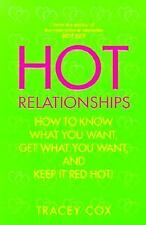 Hot Relationships: How to Know What You Want, Get What You Want, and Keep it Red