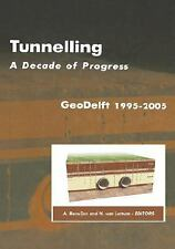 Tunnelling. A Decade of Progress. GeoDelft 1995-2005, , New Book