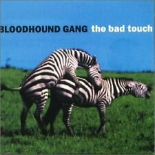 Bloodhound Gang Bad touch (1999) [Maxi-CD]