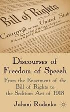 Discourses of Freedom of Speech: From the Enactment of the Bill of Rights to the