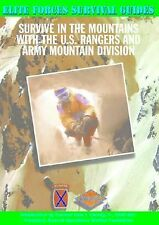 Survive in the Mountains With the U.S. Rangers and Army Mountain Division (Elite