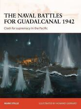Campaign: The Naval Battles for Guadalcanal 1942 : Clash for Supremacy in the Pa
