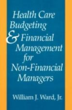 Health Care Budgeting and Financial Management for Non-Financial Manag-ExLibrary