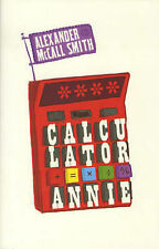 Calculator Annie,McCall Smith, Alexander,New Book mon0000034520