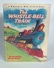 LF Vintage Whitman BIG Tell-a-Tale Book 1967 The Whistle-Bell Train