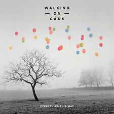 WALKING ON CARS EVERYTHING THIS WAY CD - NEW RELEASE JANUARY 2016
