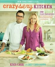 Crazy Sexy Kitchen by Kris Carr with Chef Chad Sarno NEW