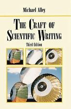 The Craft of Scientific Writing, 3rd Edition by Alley, Michael