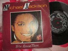 """Michael Jackson We're Almost There / We've Got A Good Thing GoingUK 7"""" 45 Single"""