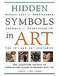 Hidden Symbols in Art: The Illustrated Decoder of Symbols and Figures -ExLibrary