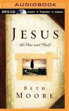 Jesus, the One and Only by Beth Moore (2015, MP3 CD, Unabridged)