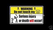 WARNING Do not touch my Honda car sticker funny warning  laptop window sticker
