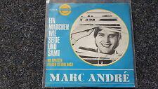 Marc Andre - Die Spatzen pfeifen es vom Dach/ Ein Mädchen wie Seide und Samt 7''