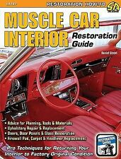 Muscle Car Interior Restoration by Daniel Strohl (2009, Paperback)