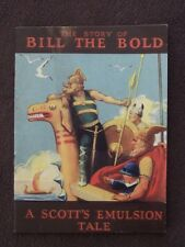 SCOTT'S EMULSION 1924 STORY OF BILL THE BOLD BOOKLET