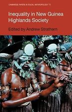 Cambridge Papers in Social Anthropology Ser.: Inequality in New Guinea...