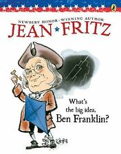 What's the Big Idea, Ben Franklin? (Elementary Science Trade Library), Jean Frit