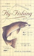 The Science of Fly-Fishing by Stan L. Ulanski (2003, Hardcover)