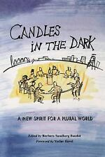 Candles in the Dark : A New Spirit for a Plural World (2003, Paperback)