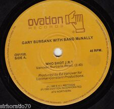 TENNESSEE VALLEY AUTHORITY / GARY BURBANK Honkin' / Who Shot J.R.? 45