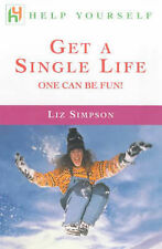 Get a Single Life: One Can be Fun! (Help Yourself), Simpson, Liz