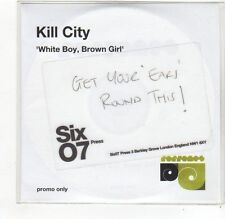 (FE556) Kill City, White Boy Brown Girl - DJ CD