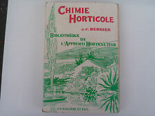 BIBLIOTHEQUE DE L APPRENTI HORTICULTEUR CHIMIE HORTICOLE JC BERNIER 1963