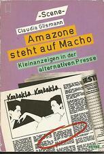 Amazone steht auf Macho Kleinanzeigen in der alternativen Presse  von C. Glisman