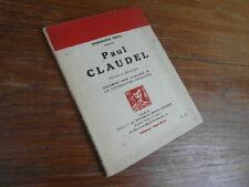 GONZAGUE TRUC Paul Claudel Portrait et autographe CARNET CRITIQUE 1925 Dédicace