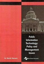 Public Information Technology: Policy and Management Issues, , Good Condition, B