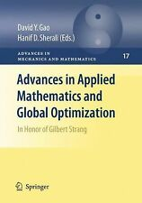 Advances in Applied Mathematics and Global Optimization : In Honor of Gilbert...